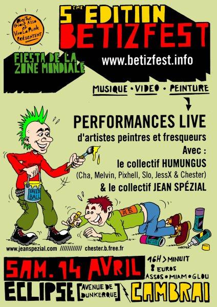 14/04 BetiZfest5 : Fiesta FZM + Video et Peinture LIVE ! 5emeBetizfestweb